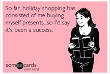 Funny E Cards  / by Anna Carter