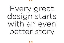 Design Quotes / Design quotes that inspire and drive us