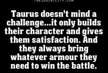 Taurus / My zodiac tells about ME!