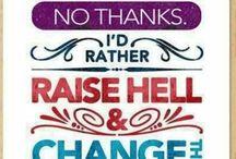 Quotes i believe in ...
