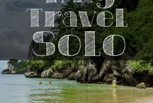 Solo Travel Experience / Travel tips and advice for the solo traveller
