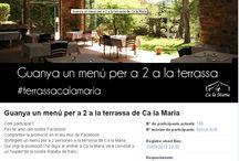 Sorteig: Guanya un Menú per a 2 a la #terrassacalamaria / Sorteig / by Restaurante Ca la Maria
