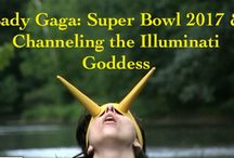 Lady Gaga: Super Bowl 2017 & Channeling the Illuminati Goddess / Learn more about the high profile ritual known as the Super Bowl Half Time show: http://illuminatiwatcher.com/lady-gaga-super-bowl-2017-channeling-the-illuminati-goddess/