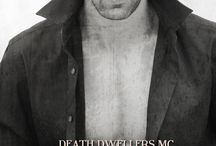 Death Dwellers MC Book Series / All things related to Outlaw, Johnnie, Val, Mortician, Digger, and Stretch