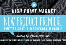 Twitter Chat Preview - High Point Market - Spring 2016 / Twitter Chat Preview - High Point Market - Spring 2015 The first look at new products and trends that will debut at High Point Market, April 16-20, 2016. #hpmkt