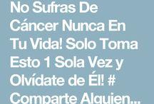 No sufras del cáncer en tu vida!!!