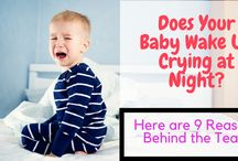 Does Your Baby Wake Up Crying at Night? Here are 9 Reasons Behind the Tears