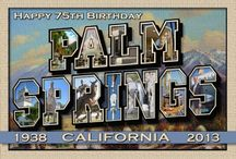 "Palm Springs Celebrates 75th Anniversary! / To celebrate the history and culture of the City of Palm Springs from 1938, a special event dubbed ""Thanks for the Memories: Palm Springs Through the Decades,"" is scheduled on Saturday, April 20, 2013 from 3 p.m. to 9 p.m. at the historic O'Donnell Golf Club in downtown Palm Springs. / by Vacation Palm Springs"