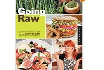 Raw Food / The Art Of Uncooked Food- Nutritious and Delicious! / by Ellen Tondreau