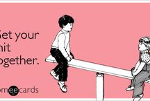 just saying. / E-cards/posters/sayings that make you laugh