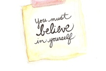 My obsession: believe / by Emilee Arwood