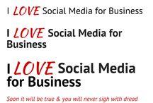 Love Social Media for Business