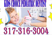 Pediatric Dentist Indianapolis / Pediatric Dentist Indianapolis IN / by Artsy Aesthetics