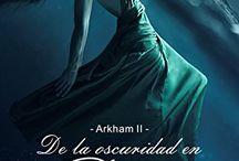 Arkham - II - De la oscuridad en París