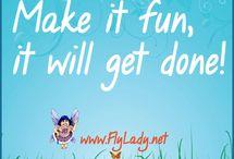 FlyLady Inspiration!! / by Victoria VanBuskirk