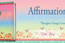 'An Affirmation A Day'  / Thoughts change lives! The book. 'An Affirmation A Day' provides a toolkit of inspirational affirmations moving you closer to YOUR own healing power within. In Online Bookstores:  ISBN: 978-1-4685-7898-0 ebook ISBN: 978-1-4685-7897-3 (sc)