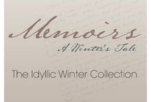 Winter Wonderland / Memoirs: A Winter's Tale  Inspired by authenticity and the most idyllic winter moments, our Winter Collection; 'Memoirs: A Winter's Tale' is, quite simply, worth writing about.
