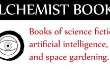About Alchemist Books / All about: A boutique publisher based in Hertfordshire, England, publishing contemporary novels which tell the story of mankind's reconciliation with ultimate truth. Books of science fiction, artificial intelligence, and space gardening.