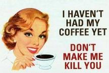 ahhhh coffee / by Sherry Tumey
