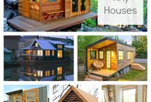 Tiny House and Ideas / by Julia Mowery
