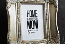 MOM <3 / by kris huggs