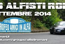 Club Alfisti Romani - 9° Raduno - 3° Trofeo Amici in Alfa / #ClubAlfistiRomani - 6° Raduno - 2° Trofeo Amici in Alfa #TrofeoAmiciInAlfa #TrofeoAmiciInAlfa2014 #AlfaRomeo