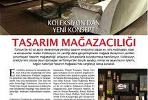 Basın Yansımaları / Basında yer alan haberlerimiz. / by Koleksiyon Design & Furniture