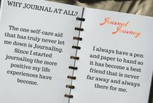Journal Journey Tips / Why Journal?