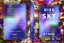Kiss the Sky / images to fire your imagination for my 1st novel, just out: http://www.amazon.co.uk/Kiss-Sky-DC-Gallin/dp/193769822X/ref=sr_1_1_title_0_main?s=books&ie=UTF8&qid=1346859831&sr=1-1