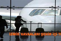 İzmir Havaalanı Şehir İçi Transfer