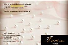 İNCİ CLASS HOTEL Bayram / Bayramı tüm sevdiklerinizle birlikte mutlu geçirmeniz dileğiyle...