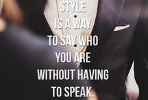 Quotes for a Better Man / Inspirational Fashion quotes