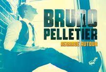 Regarde autour Bruno Pelletier