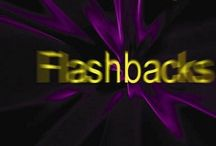 Flashbacks / A trip down memory lane remembering the good old days!