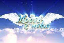 Modré z neba / Relácia, v ktorej nič nie je nemožné a sny sa stávajú skutočnosťou :-) Na Markíze vždy v stredu o 20:20