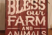 Farm life .. / by Val Hawkins