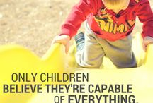 Words / Inspirational quotes & encouraging words about parenting, children, autism, music, & more