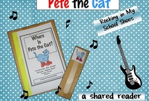 teaching Pete the Cat / by Kelli Holmes