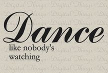 Dance / My love to dance