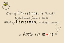 Christmas quotes / by Cait H