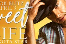 The Sweet Life by Dakota Star Blitz & Giveaway
