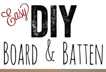 board n batten / by Blissfully Essential Organics