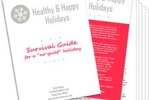 Healthy, Happy Holidays! / Check out my resources and create a stress-less and guilt-free holiday season!