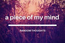 A Piece of my Mind