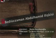 """Bediüzzaman Abdülhamid ilişkisi"""" üzerine / Metin Karabaşoğlu, Bediüzzaman Abdülhamid ilişkisi"""" üzerine  B U G Ü N 13:30'da YEDİ HİLAL derneğinde konuşacak... http://t.co/v2nENdT8Cl"""