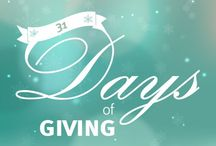31 Days of Giving / Join us each day in December as we perform an act of giving – for family and friends, strangers and our community as a whole. You don't have to change the world to brighten a corner.