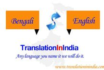 Bengali Translation Services / Bengali Translation Services provider by Translation In India with affordable prices and best Quality.