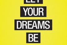 My Dreams / by Kathy Macellari-Solis