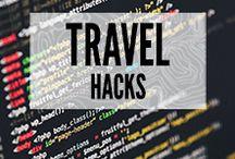 Travel Hacks / Travel hints, tips and hacks