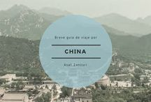 Breve guía de viaje por China / Conoce más tesoros de China así como de otros países leyendo nuestras próximas publicaciones.